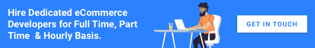Hire Dedicated eCommerce Developers for Full Time, Part Time & Hourly Basis